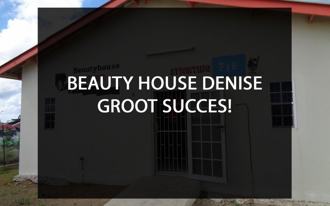 Beauty House Denise – Groot Succes